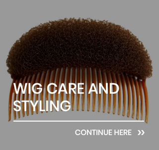Wig Care and Styling