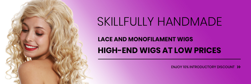 Skillfully Handmade Lace and Monofilament wigs